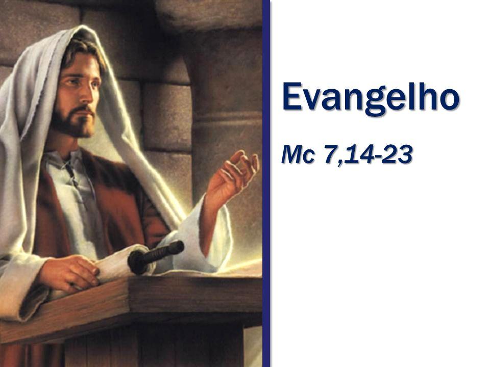 Evangelho Mc 7,14-23