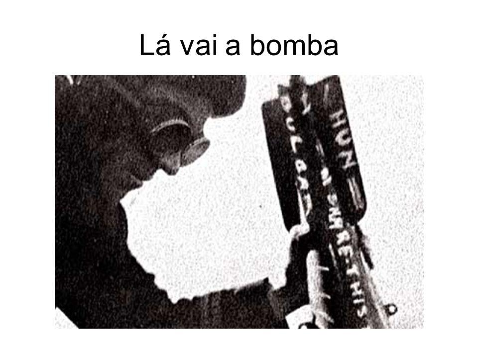 Lá vai a bomba
