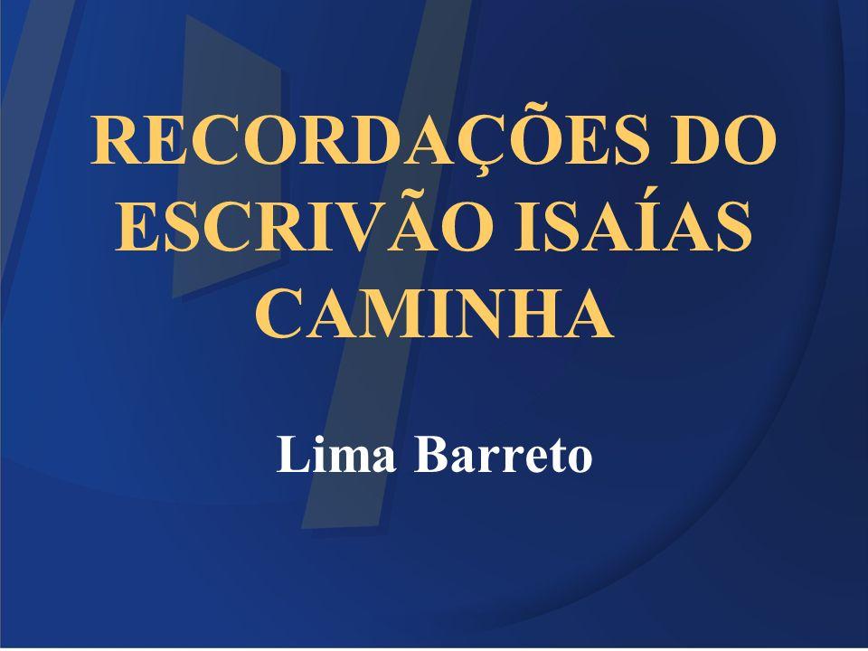Sobre o Autor Afonso Henriques de Lima Barreto nasceu no Rio de Janeiro, em 13 de maio de 1881.