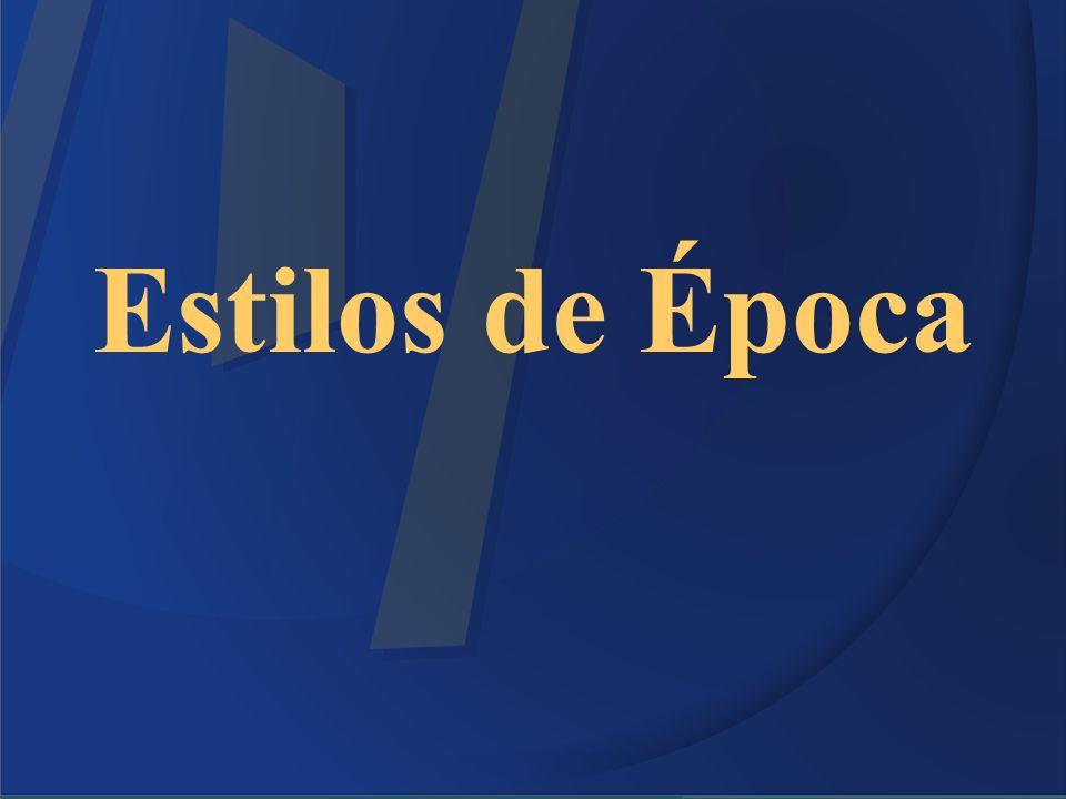 Estilos de Época