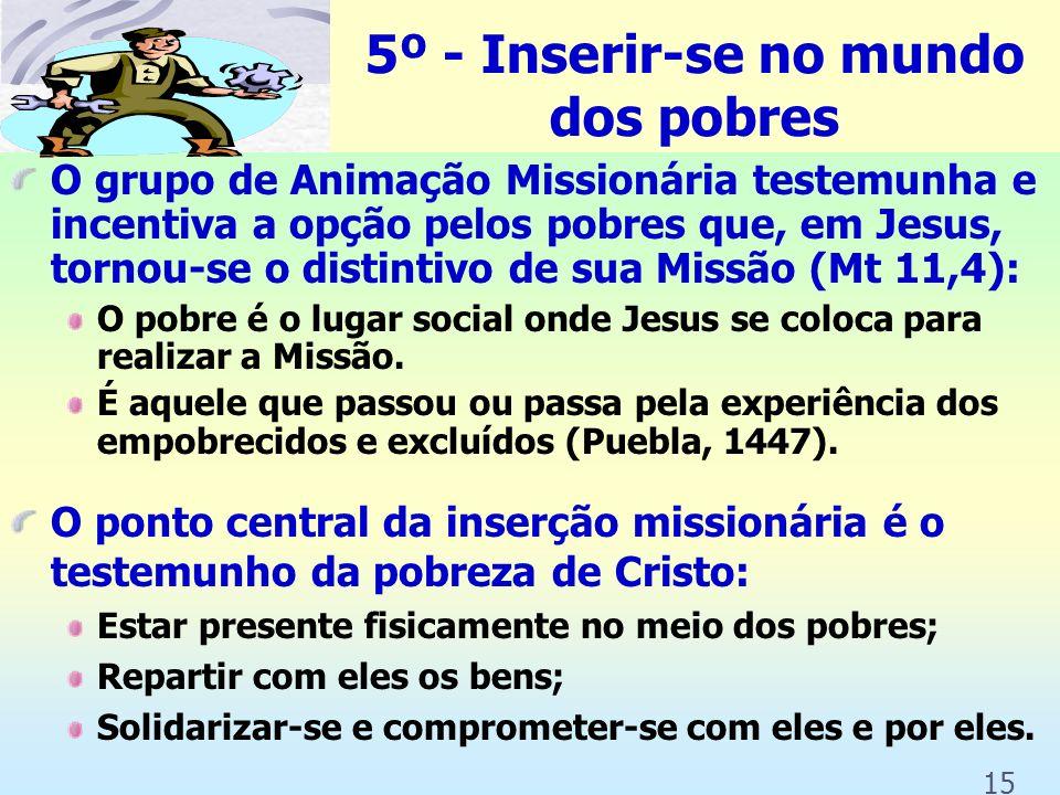 O grupo de Animação Missionário nada faz sozinho, mas provoca e suscita formação e educação para a missão Pode-se organizar palestras Cursos Seminário