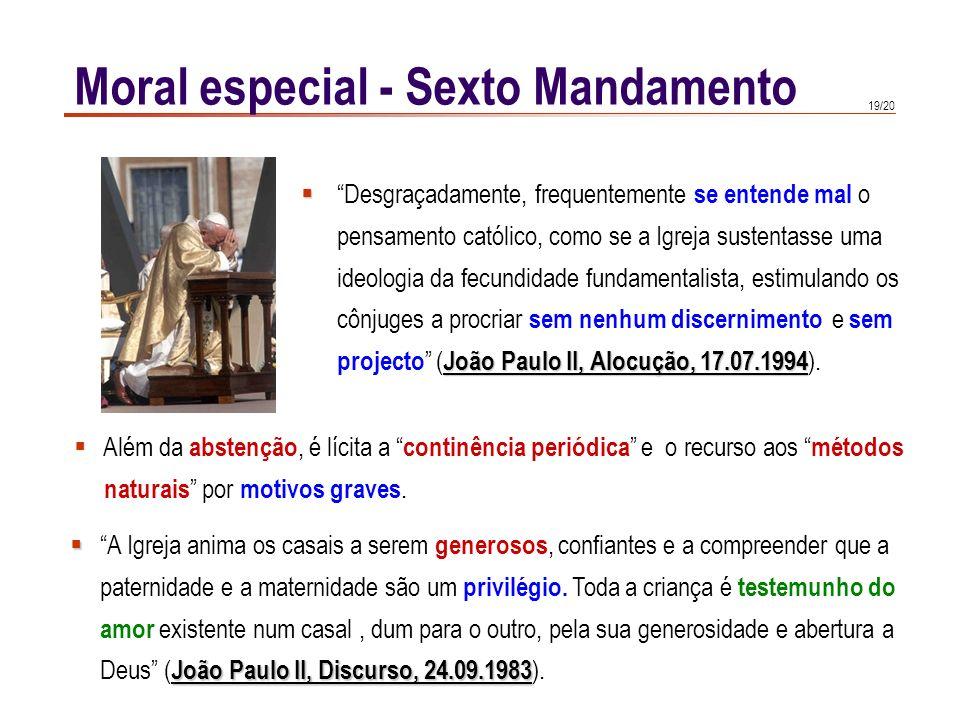 18/20 Humanae vitae 14 Humanae vitae 14 : Devemos mais uma vez declarar que há que excluir absolutamente, como via lícita para a regulação dos nascime