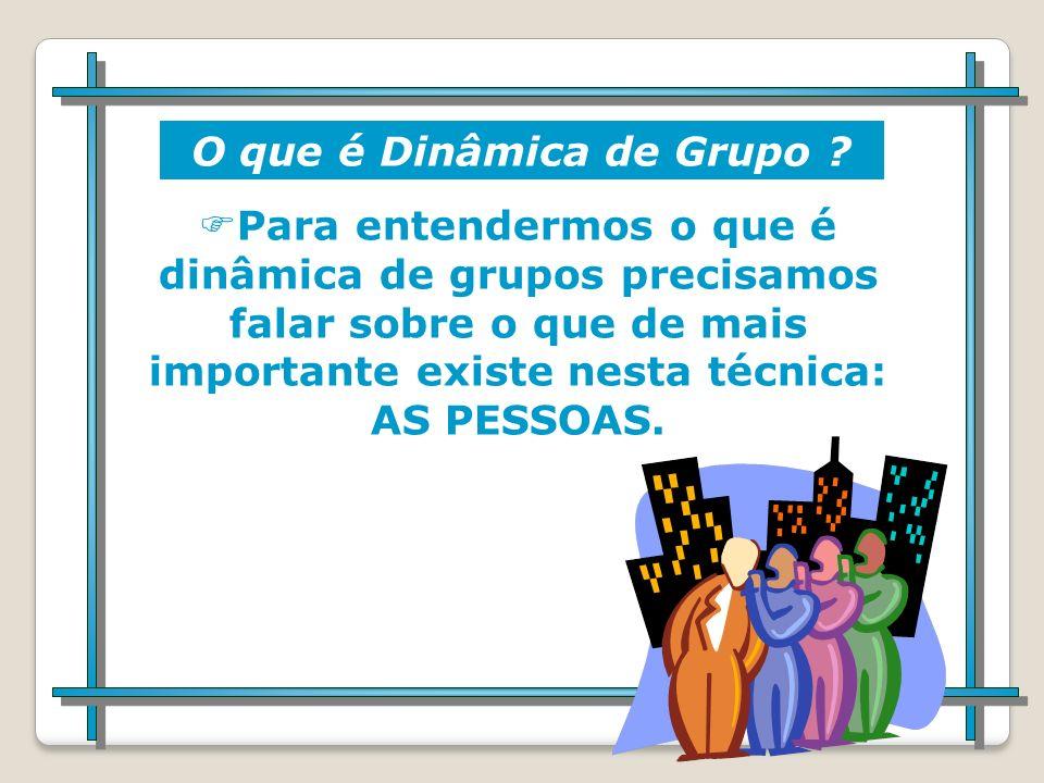 O que é dinâmica de grupo? A expressão Dinâmica de Grupo foi criada por Kurt Lewin, ele utilizou pela primeira vez este termo em meados dos anos 40. N