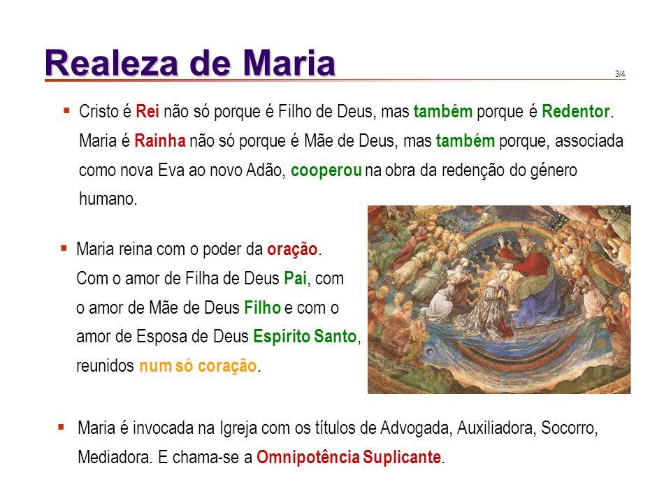 2/4 Realeza de Maria Liturgia : A Igreja latina entoa a Salve Regina, as antífonas Ave Regina caelorum e Regina caeli laetare.