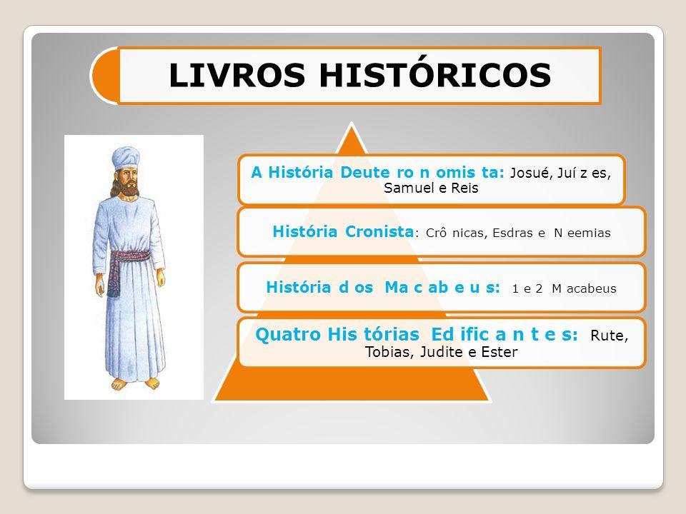 Josué, Juí z es, Samuel e Reis formam um bloco homo g ê neo, como se fosse um único livro Quase 7 0 0 anos de história (1 2 2 0 a.