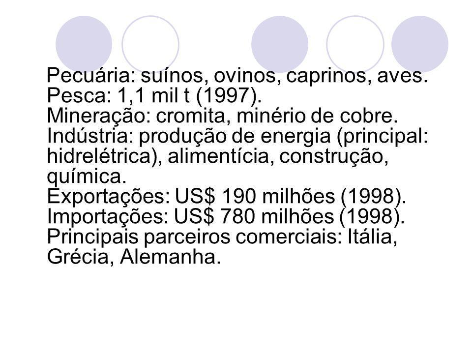 Pecuária: suínos, ovinos, caprinos, aves. Pesca: 1,1 mil t (1997). Mineração: cromita, minério de cobre. Indústria: produção de energia (principal: hi
