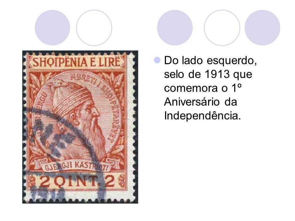 Do lado esquerdo, selo de 1913 que comemora o 1º Aniversário da Independência.