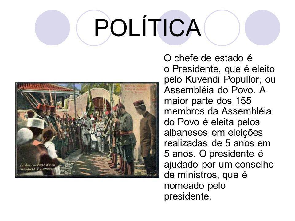 POLÍTICA O chefe de estado é o Presidente, que é eleito pelo Kuvendi Popullor, ou Assembléia do Povo. A maior parte dos 155 membros da Assembléia do P