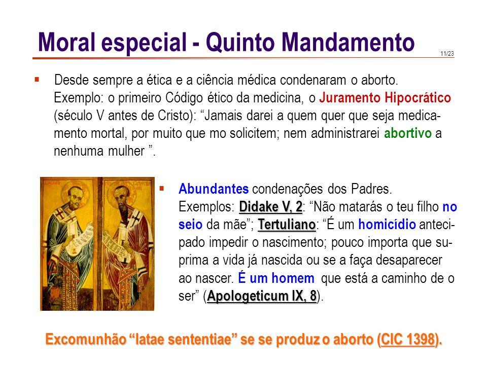 10/23 Ab-ortus = privar de nascimento; aborior = matar. Portanto abortar significa matar um ser da espécie humana. Por rigor intelectual se há-de rech