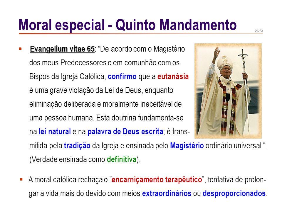 20/23 O ensino tradicional da Igreja não exclui, suposta a plena comprovação da identidade e da responsabilidade do culpável, o recurso à pena de mort