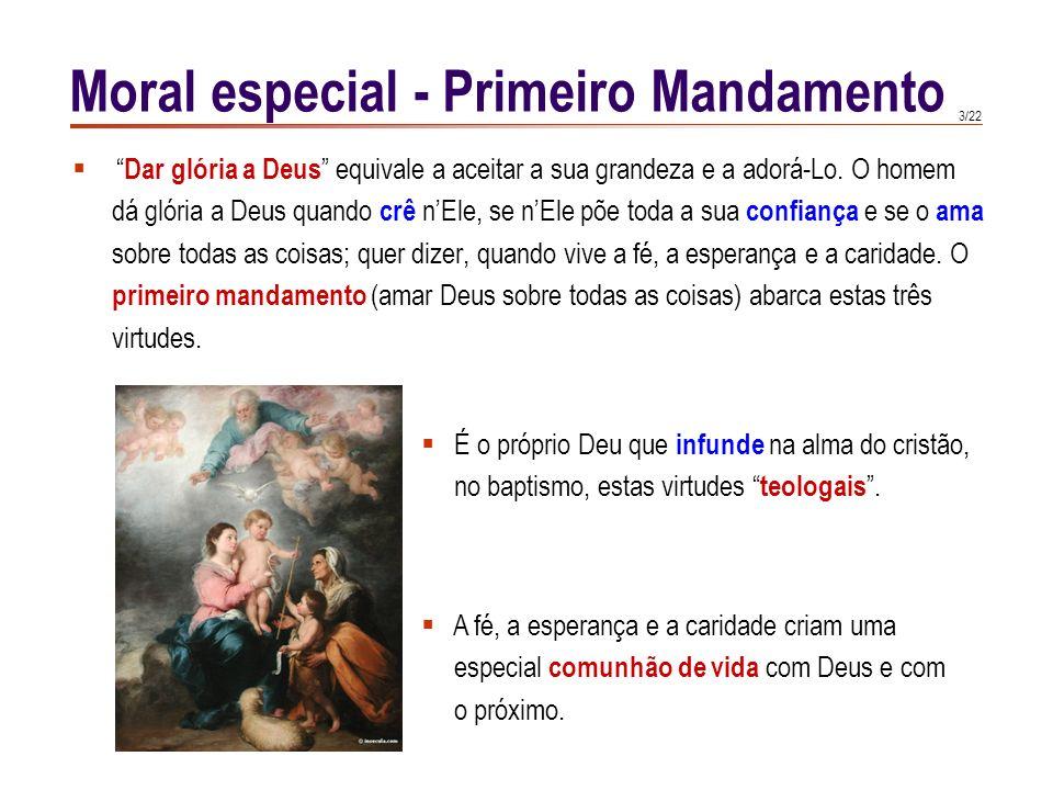 2/22 Os dez mandamentos dividem-se em dois rolos : os três primeiros referidos a Deus e os sete restantes referidos à conduta da própria pessoa e à su