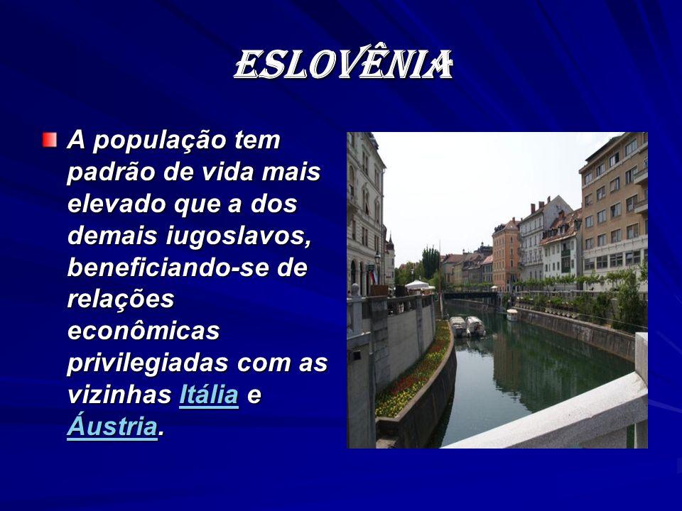 ESLOvÊNIA A população tem padrão de vida mais elevado que a dos demais iugoslavos, beneficiando-se de relações econômicas privilegiadas com as vizinha