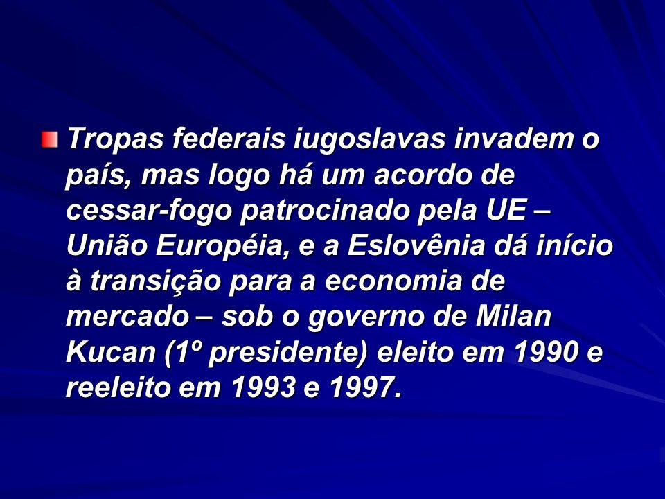 Tropas federais iugoslavas invadem o país, mas logo há um acordo de cessar-fogo patrocinado pela UE – União Européia, e a Eslovênia dá início à transi