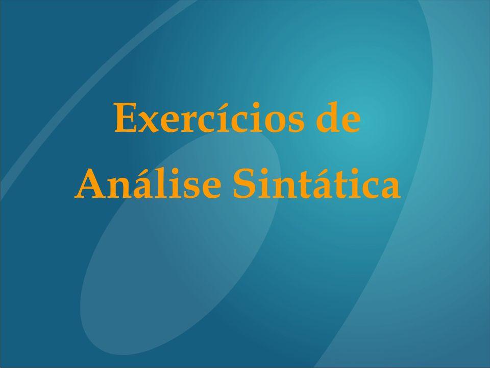 Exercícios de Análise Sintática
