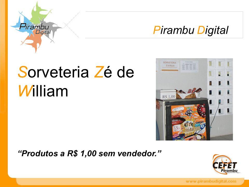 Sorveteria Zé de William Produtos a R$ 1,00 sem vendedor. Pirambu Digital