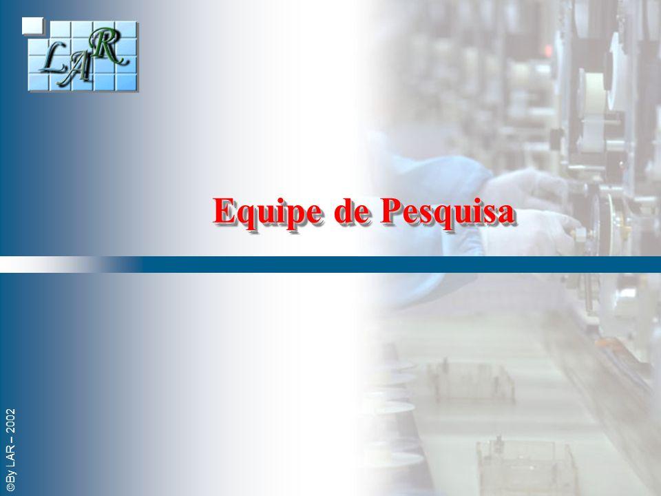 By LAR – 2002 Equipe de Pesquisa