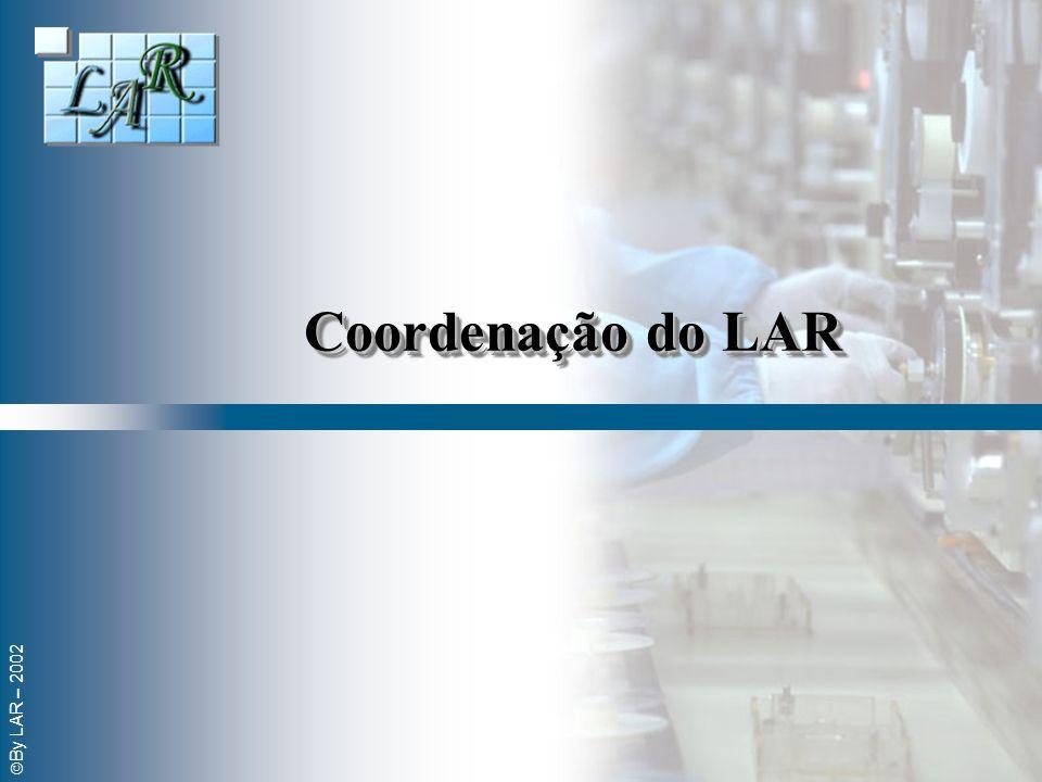 By LAR – 2002 Coordenação do LAR