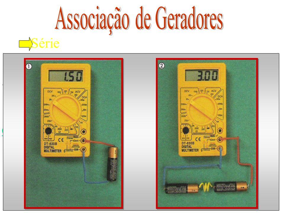 Paralelo r E r E r E A B E eq = E A B r eq E eq Gerador Equivalente n o de geradores