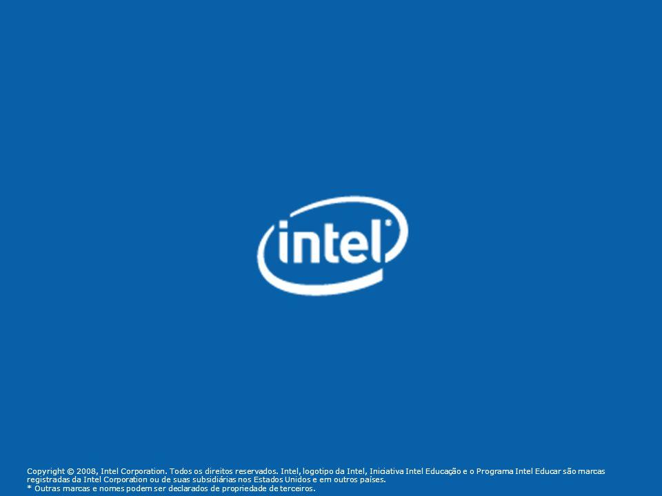 Copyright © 2008, Intel Corporation.Todos os direitos reservados.