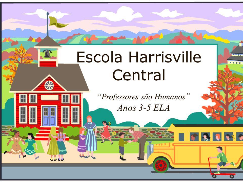 Escola Harrisville Central Professores são Humanos Anos 3-5 ELA