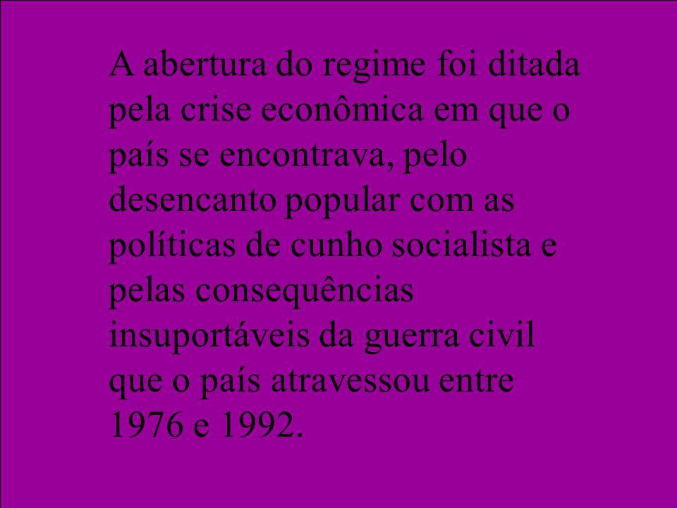 A abertura do regime foi ditada pela crise econômica em que o país se encontrava, pelo desencanto popular com as políticas de cunho socialista e pelas