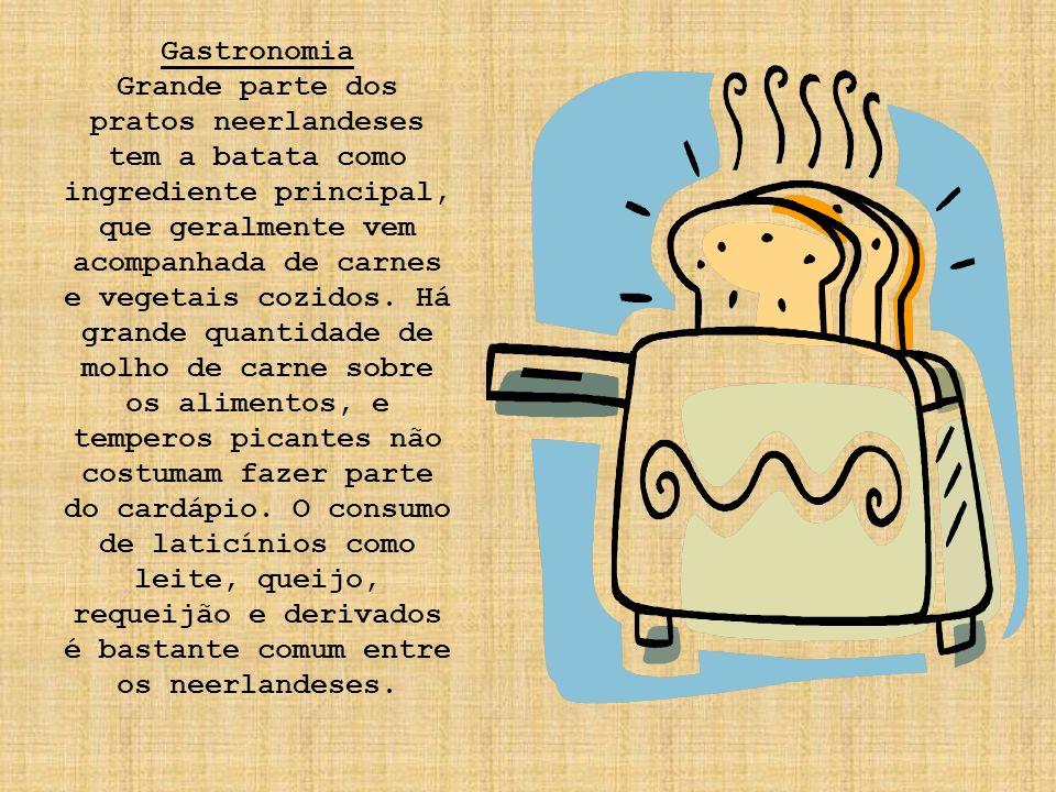 Gastronomia Grande parte dos pratos neerlandeses tem a batata como ingrediente principal, que geralmente vem acompanhada de carnes e vegetais cozidos.