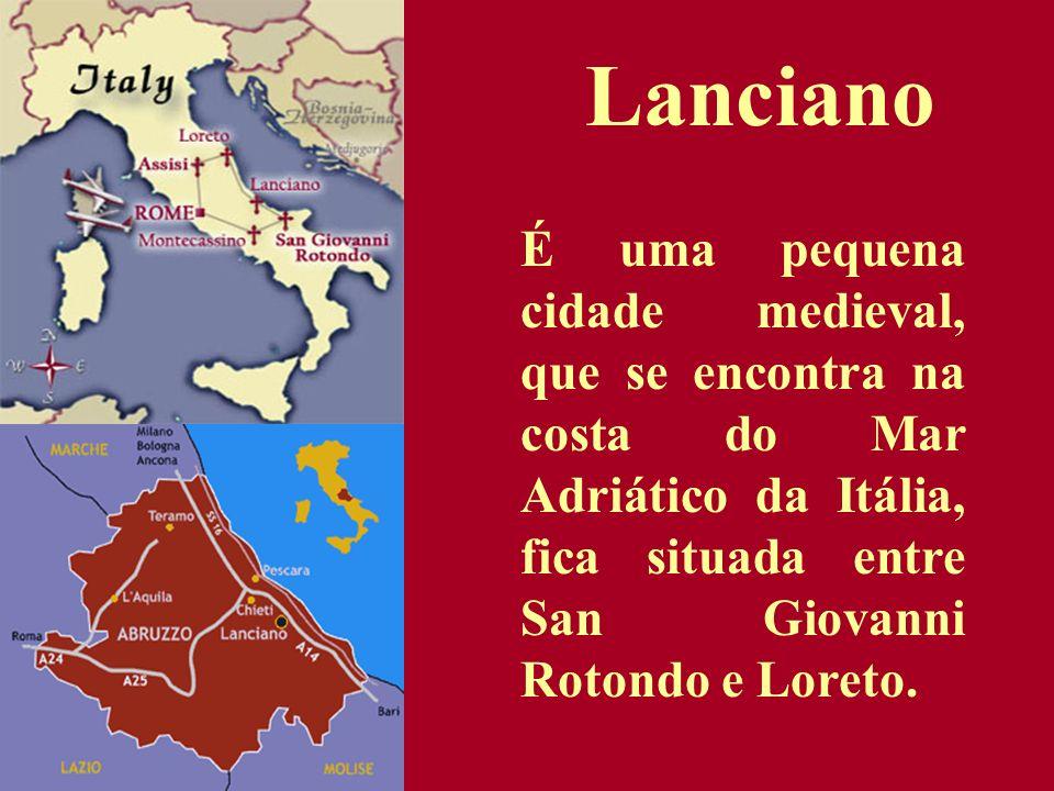 É uma pequena cidade medieval, que se encontra na costa do Mar Adriático da Itália, fica situada entre San Giovanni Rotondo e Loreto. Lanciano
