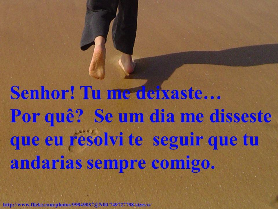 http://www.flickr.com/photos/flavia_barbieri/2370439011/sizes/o/ Isso aborreceu-me e perguntei então ao Senhor: