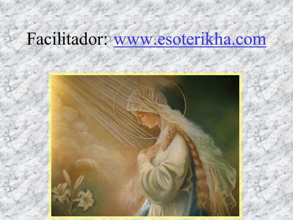 Facilitador: www.esoterikha.comwww.esoterikha.com