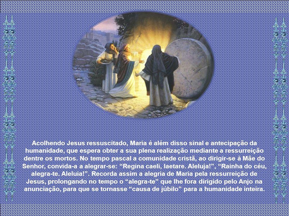 Sendo imagem e modelo da Igreja, que espera o Ressuscitado e que no grupo dos discípulos O encontra durante as aparições pascais, parece razoável pens