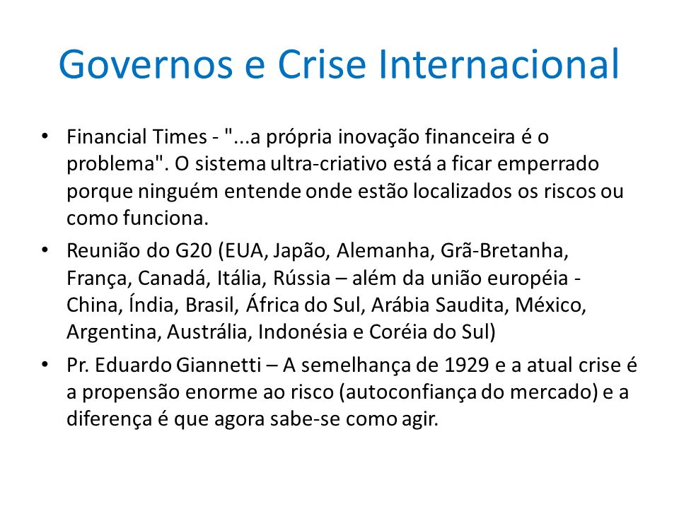 Governos e Crise Internacional Financial Times -