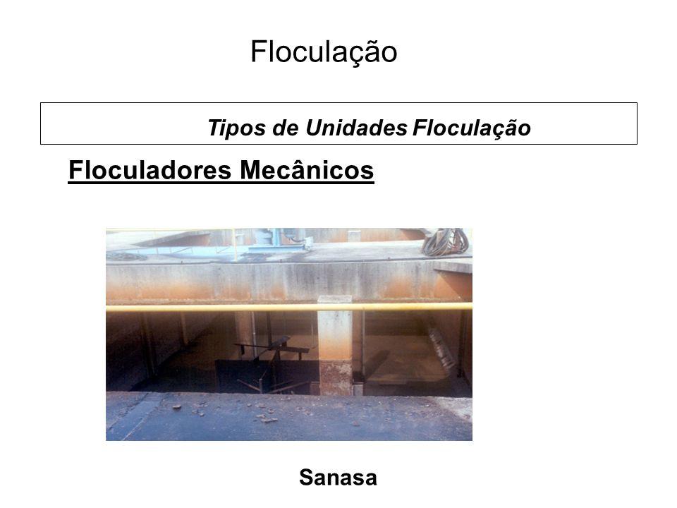 5 Floculação Sanasa Floculadores Mecânicos Tipos de Unidades Floculação