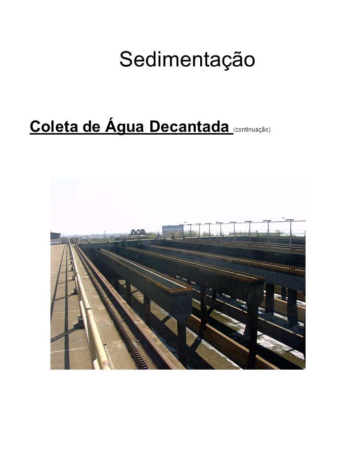 Sedimentação Coleta de Água Decantada (continuação)