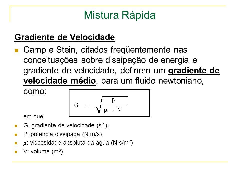 Mistura Rápida Gradiente de Velocidade Camp e Stein, citados freqüentemente nas conceituações sobre dissipação de energia e gradiente de velocidade, d