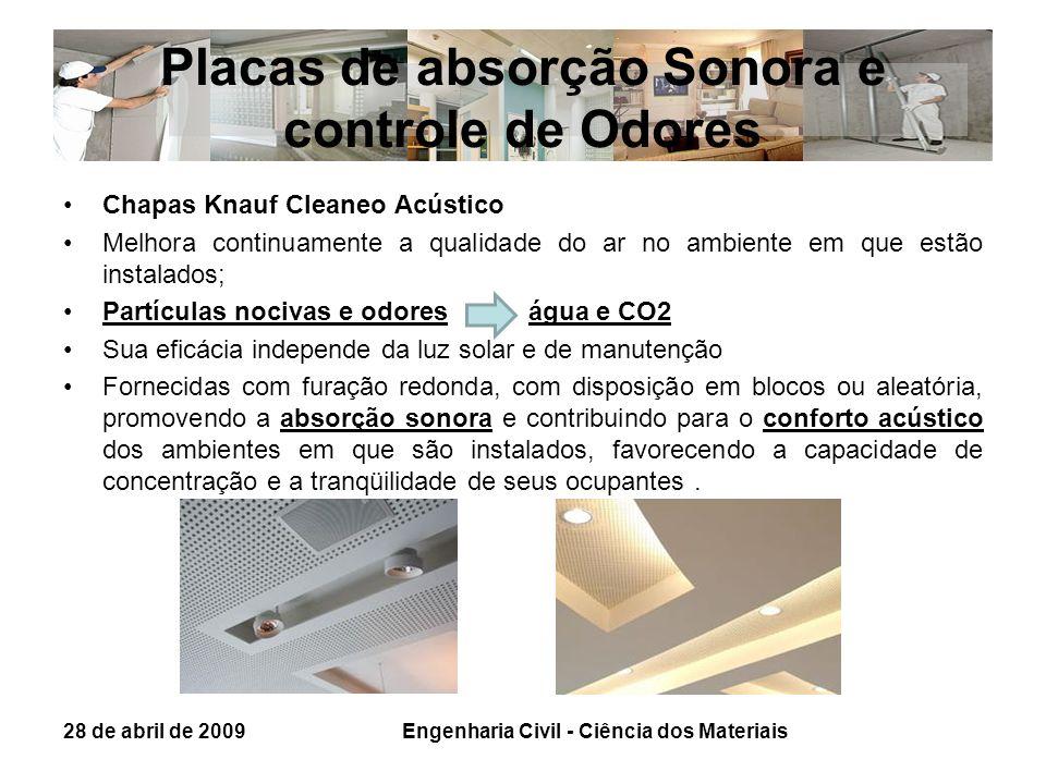 Placas de absorção Sonora e controle de Odores Chapas Knauf Cleaneo Acústico Melhora continuamente a qualidade do ar no ambiente em que estão instalad
