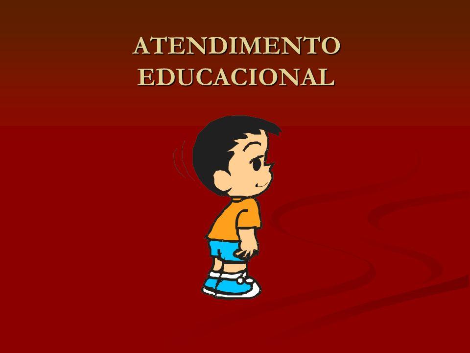 ATENDIMENTO EDUCACIONAL ATENDIMENTO EDUCACIONAL