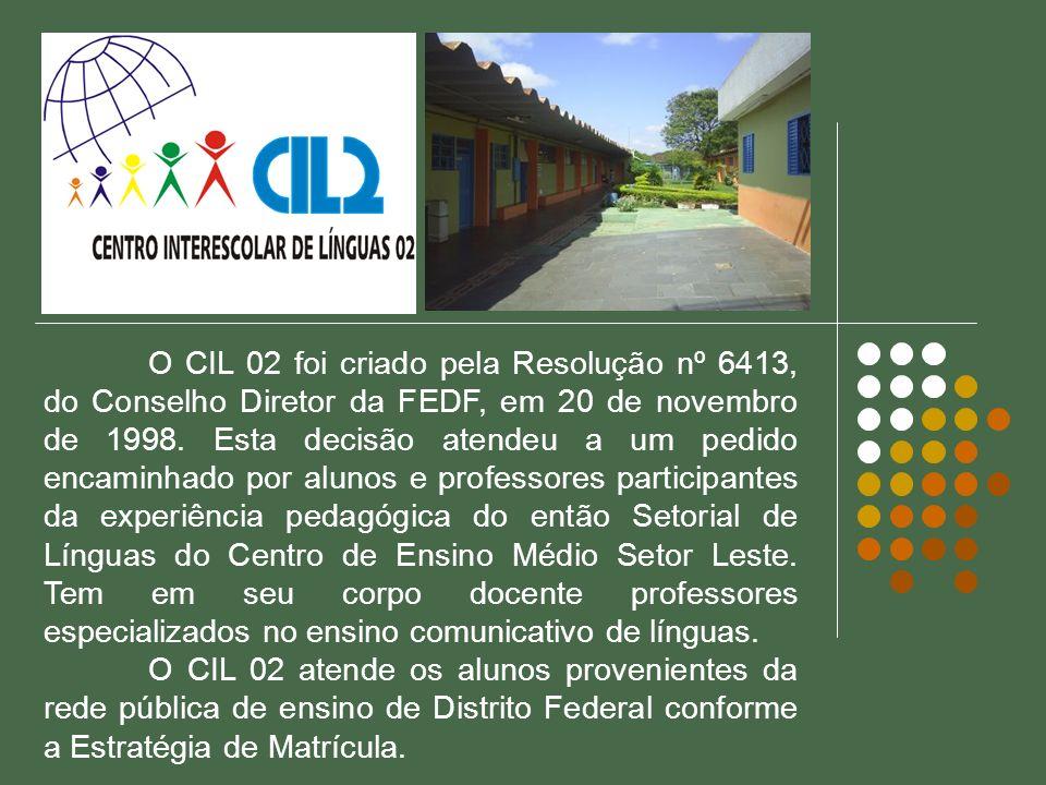 O CIL 02 foi criado pela Resolução nº 6413, do Conselho Diretor da FEDF, em 20 de novembro de 1998. Esta decisão atendeu a um pedido encaminhado por a