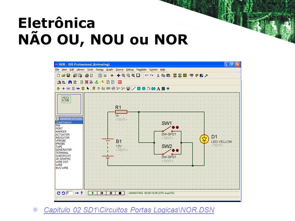 Eletrônica NÃO OU, NOU ou NOR Capitulo 02 SD1\Circuitos Portas Logicas\NOR.DSN