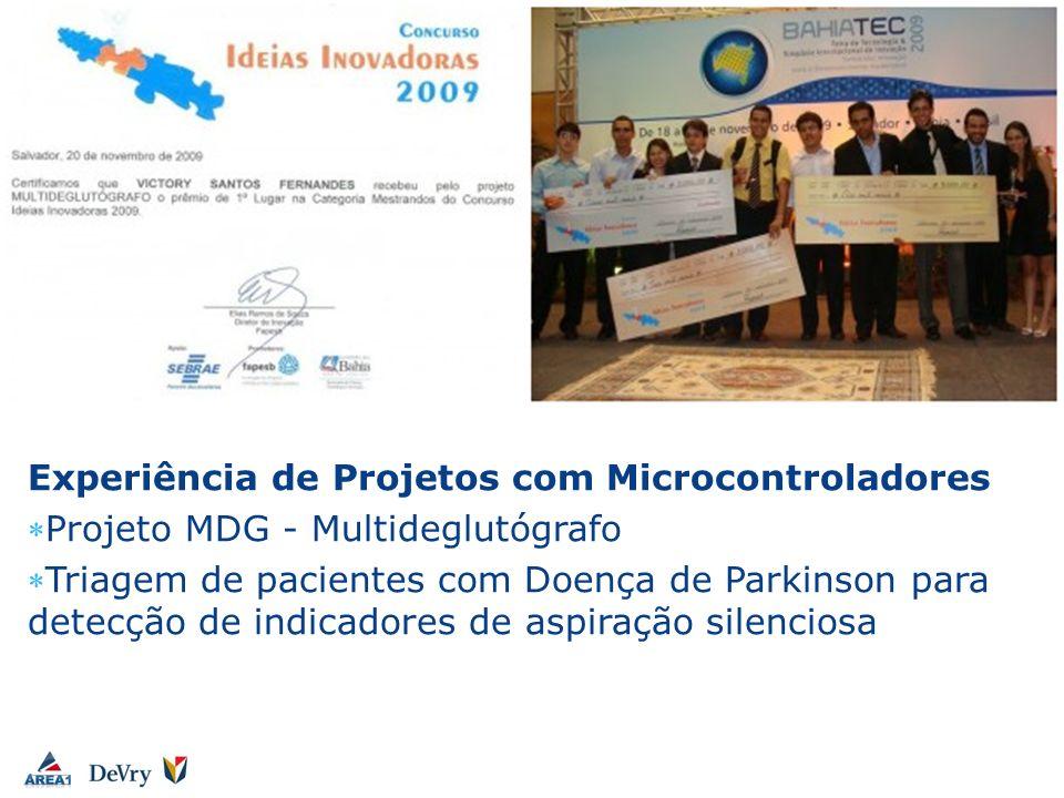 Experiência de Projetos com Microcontroladores Projeto MDG - Multideglutógrafo Triagem de pacientes com Doença de Parkinson para detecção de indicador
