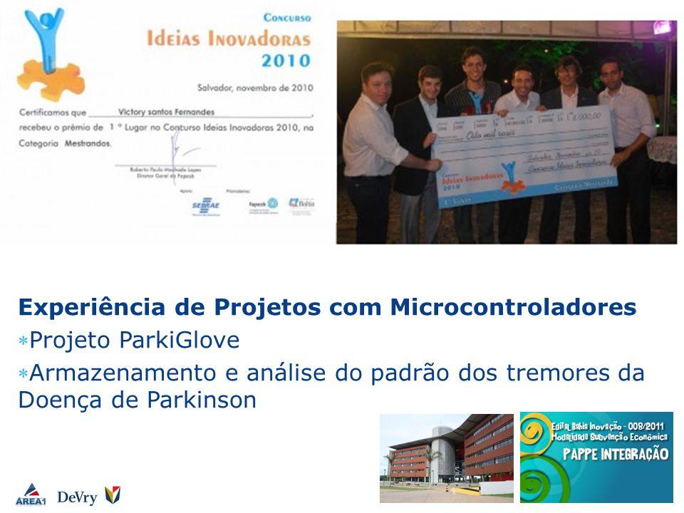 Experiência de Projetos com Microcontroladores Projeto ParkiGlove Armazenamento e análise do padrão dos tremores da Doença de Parkinson