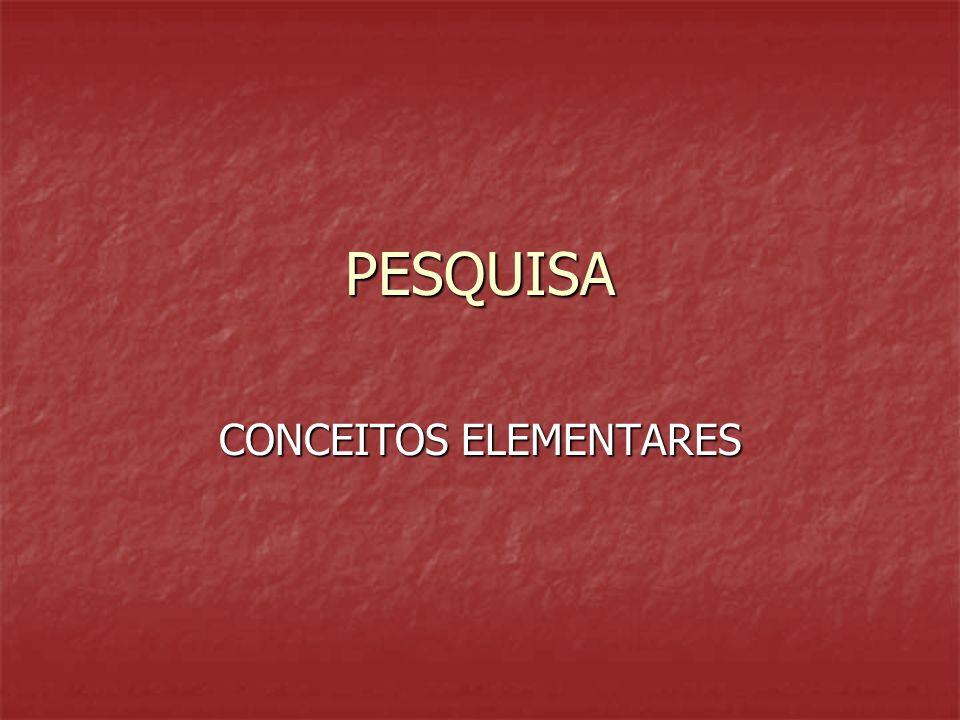 PESQUISA CONCEITOS ELEMENTARES