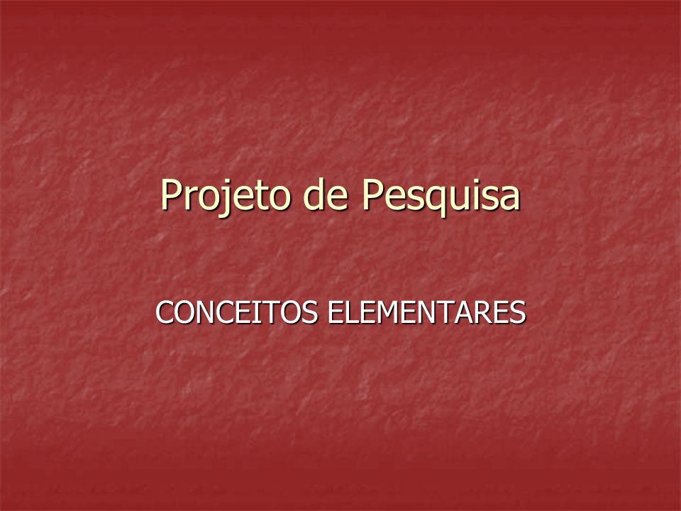 Projeto de Pesquisa CONCEITOS ELEMENTARES