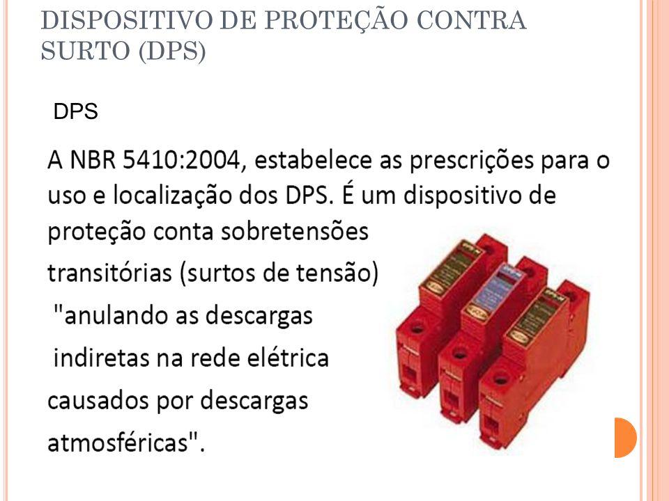 DISPOSITIVO DE PROTEÇÃO CONTRA SURTO (DPS) DPS