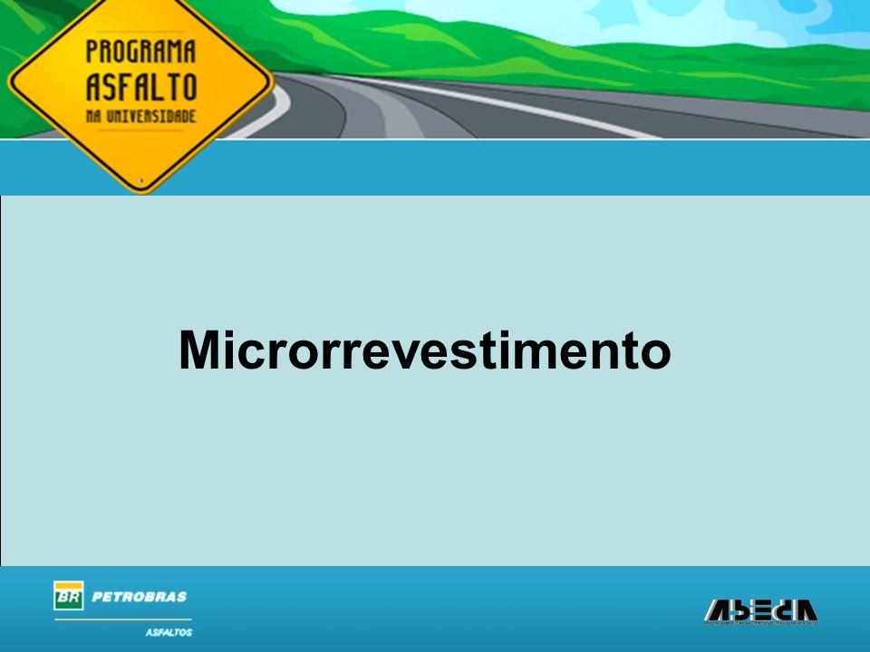 ASFALTOS Associação Brasileira das Empresas Distribuidoras de Asfaltos Microrrevestimento
