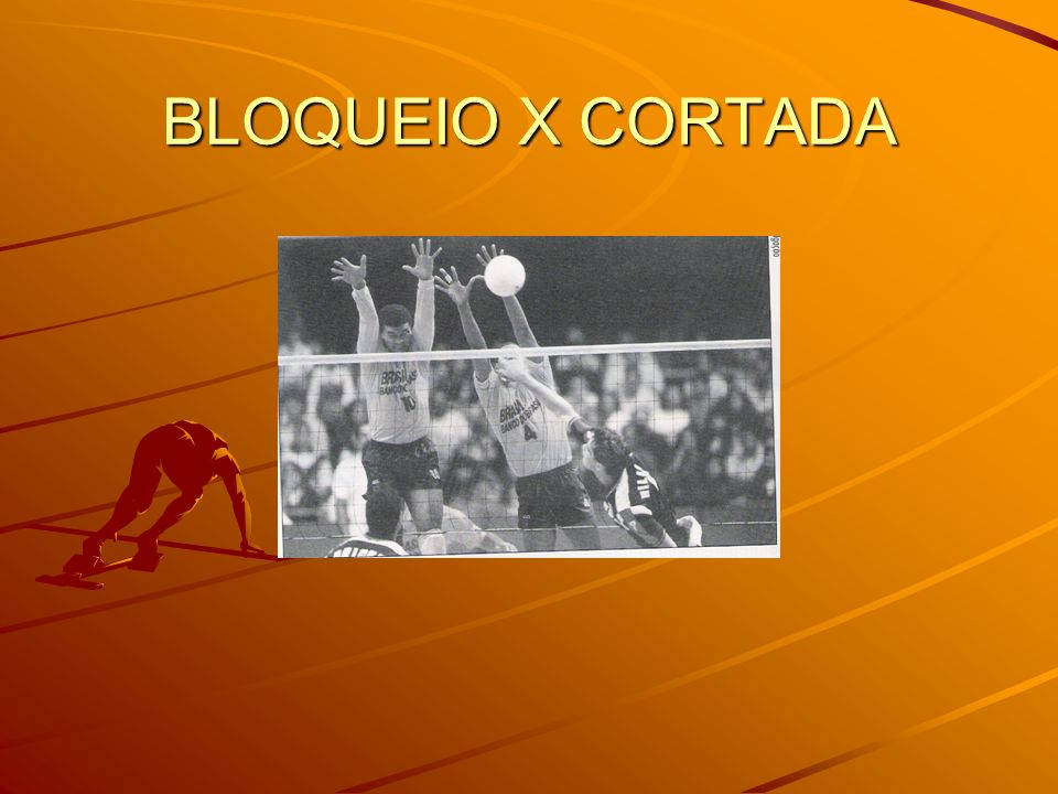 BLOQUEIO X CORTADA