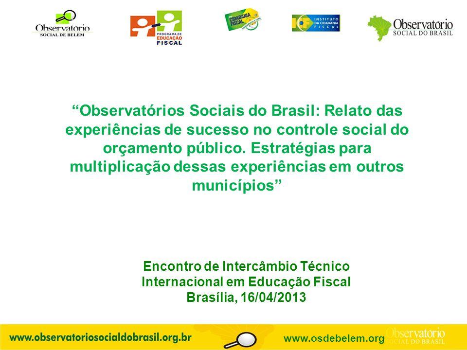 Observatórios Sociais do Brasil: Relato das experiências de sucesso no controle social do orçamento público.