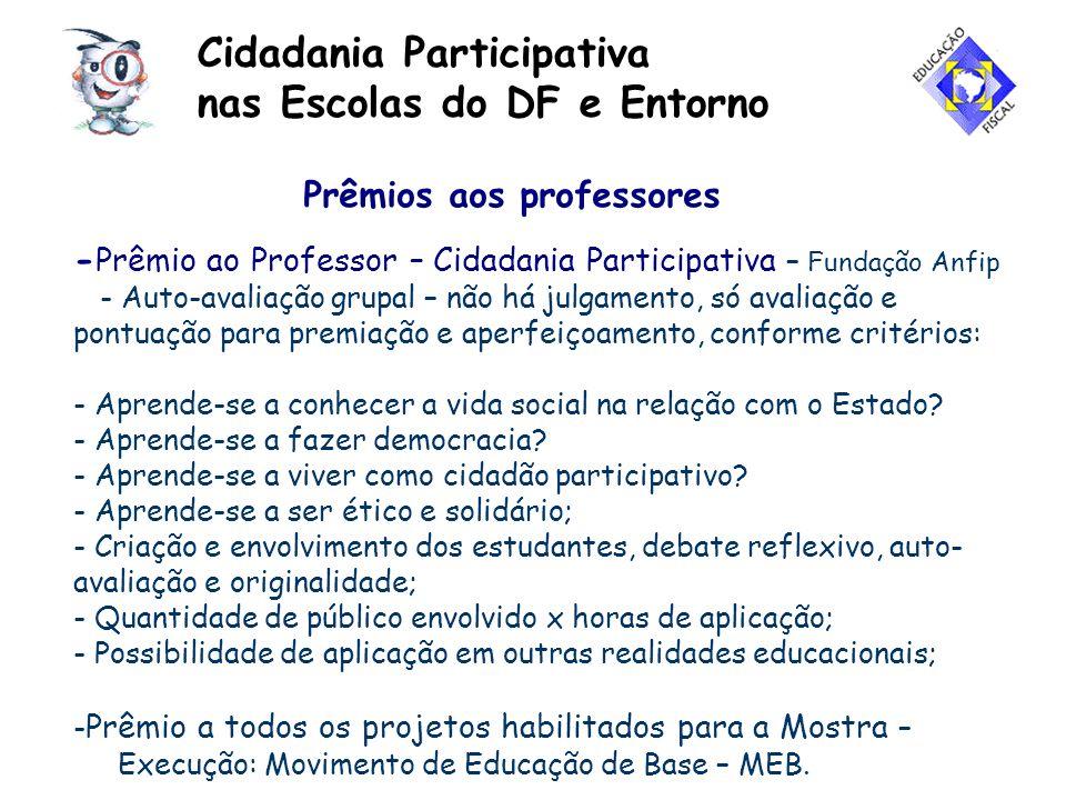 Cidadania Participativa nas Escolas do DF e Entorno Prêmios aos professores - Prêmio ao Professor – Cidadania Participativa – Fundação Anfip - Auto-av