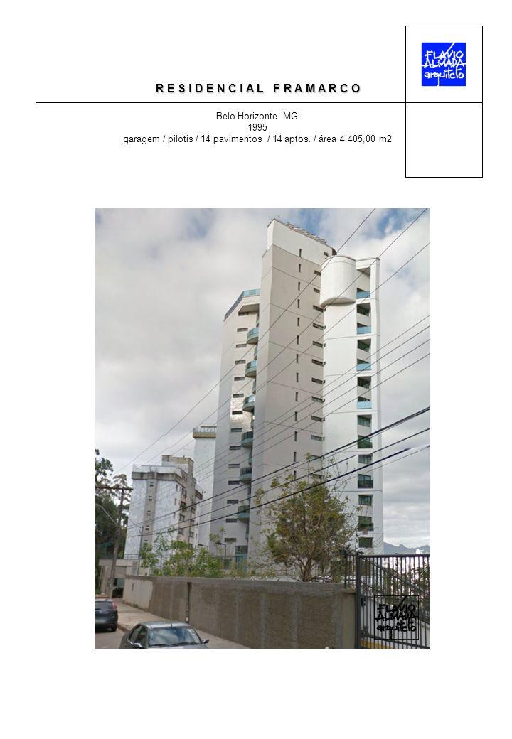 R E S I D E N C I A L M O N E T Belo Horizonte MG 1995 garagem / pilotis / 14 pavimentos / 14 aptos.