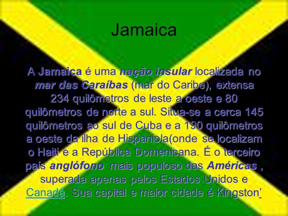 Jamaica A Jamaica é uma nação insular localizada no mar das Caraíbas (mar do Caribe), extensa 234 quilômetros de leste a oeste e 80 quilômetros de nor