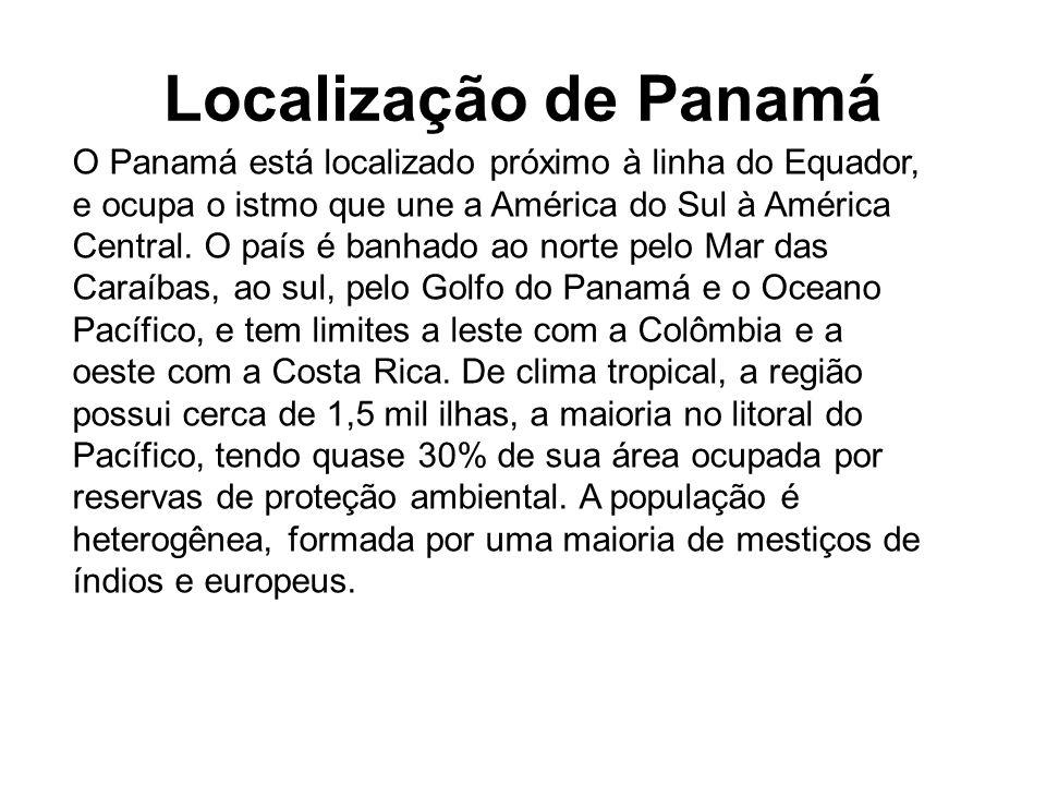 O Panamá está localizado próximo à linha do Equador, e ocupa o istmo que une a América do Sul à América Central.